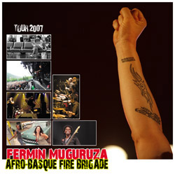 Afro-Basque Fire Brigade - Tour 2007